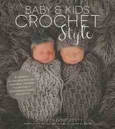 CrochetKim Book Review: Baby & Kids Crochet Style by Jennifer Dougherty