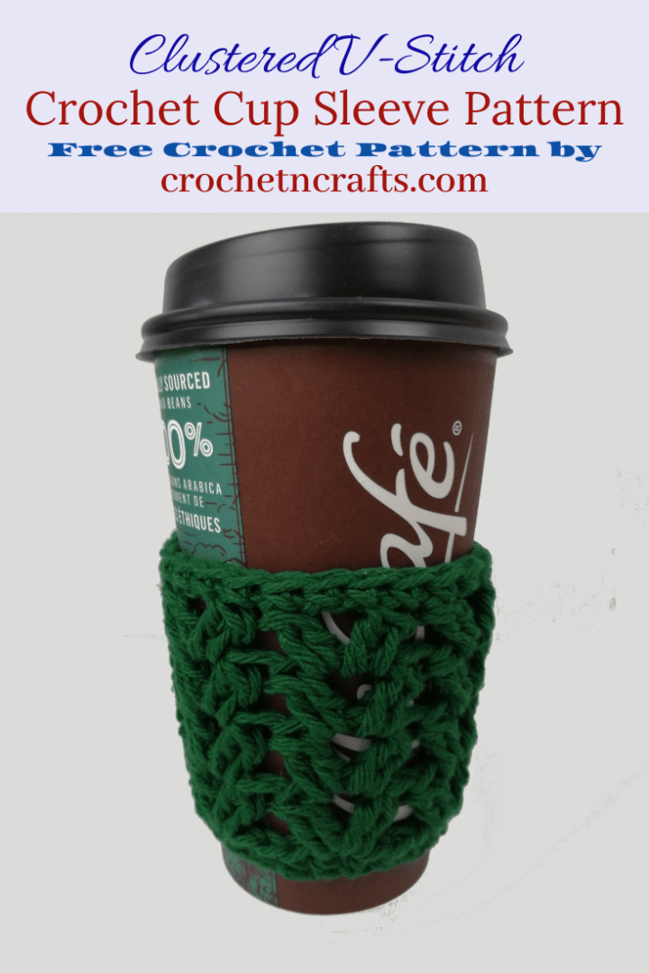 Clustered V-Stitch Crochet Cup Sleeve Pattern. The crochet cup sleeve is shown on a large coffee cup and is suitable for Medium to Large and XLarge take-up cups. #crochetncrafts #crochet #freecrochetpattern #cupsleeve