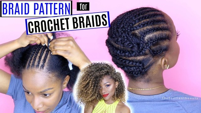Crochet Braid Pattern How To Braid Your Hair For Crochet Braids Detailed Braid Pattern