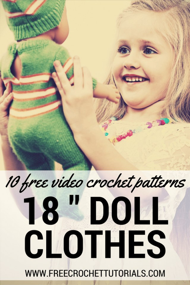 Crochet Doll Clothes Patterns 10 Free Video Crochet Patterns For 18 Inch Doll Clothes Free