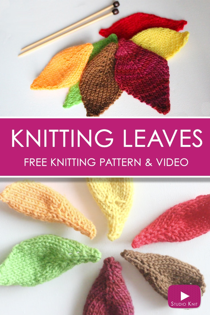 Crochet Leaf Pattern Video How To Knit A Leaf Shape With Video Tutorial Studio Knit
