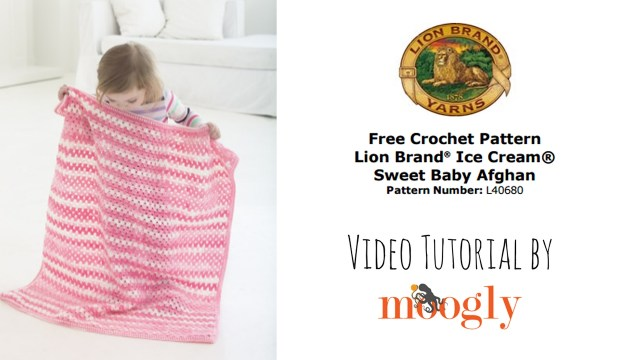 Lionbrand Com Free Crochet Patterns How To Crochet Lion Brand Ice Cream Sweet Ba Afghan Right Handed