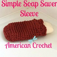 Simple Soap Saver Sleeve ~ American Crochet