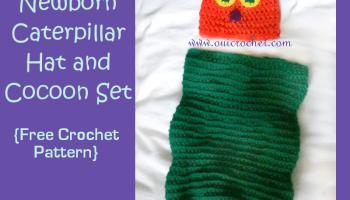 Newborn Caterpillar Hat and Cocoon Set ~ Oui Crochet 0992979bef0