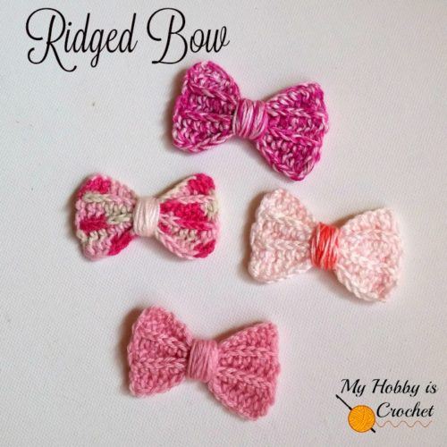 Faux Knit Ridged Bow By My Hobby Is Crochet Crochet