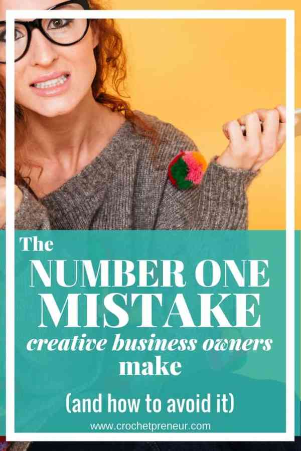 Have you made this top handmade seller mistake? If you're having a hard time reaching customers who love and buy your handmade products, perhaps you've fallen into this trap. #handmadeseller #creativebusiness #creativeentrepreneur #crochetentrepreneur #crochetbusiness #crochetpreneur #solopreneur #etsy #etsyseller