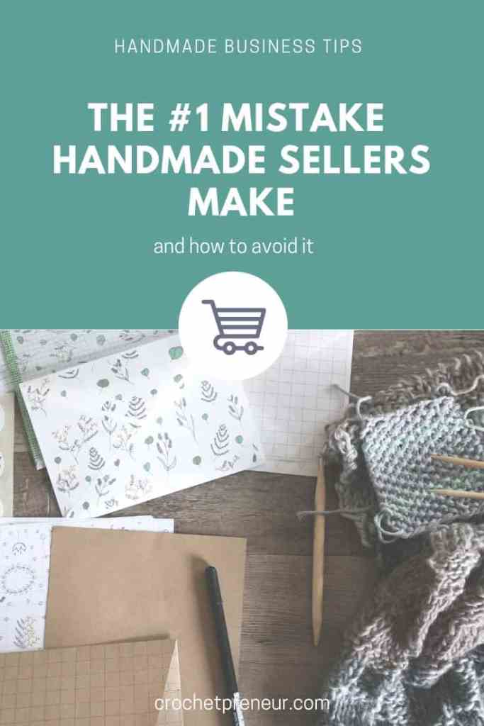 Have you made this mistake? If you're having a hard time reaching customers who love and buy your handmade products, perhaps you've fallen into this trap. Learn the number on mistake handmade sellers make and how to avoid it. #handmadeseller #creativebusiness #creativeentrepreneur #crochetentrepreneur #crochetbusiness #crochetpreneur #solopreneur #etsy #etsyseller