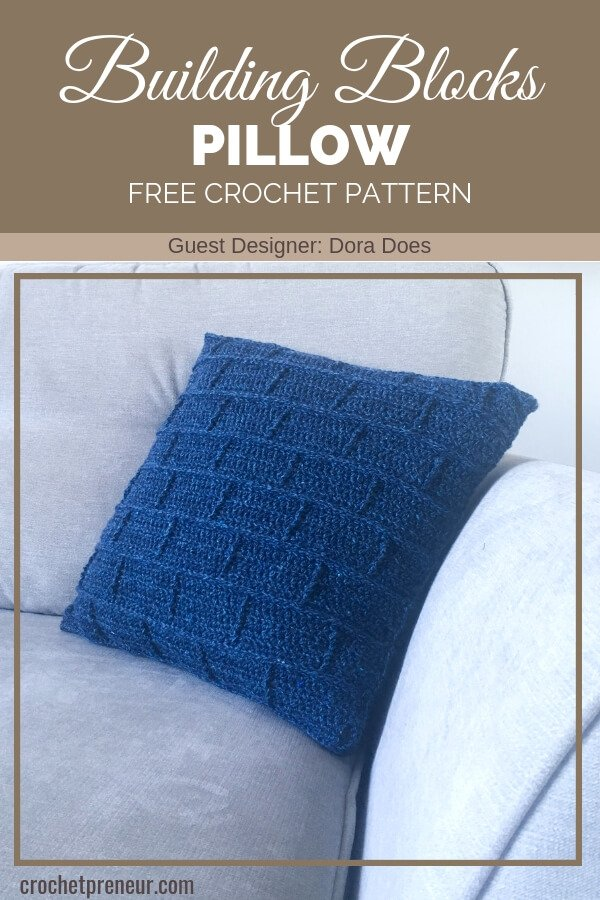 I love this versatile building blocks pillow crochet pattern! What a fun, textured pillow for any style of decor. #geometricpillow #geometricpillowcrochetpattern #freecrochetpattern #texturedpillowcrochetpattern #freecrochetpattern #buildingblockspillow #doradoes #30ddaysofcozy #crochetpreneur