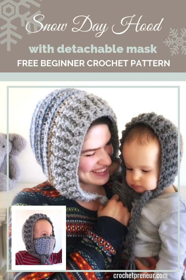 Pinterest graphic for Snow Day Hood with detachable mask FREE Beginner Crochet Pattern with a photo of a mother and child wearing winter hats