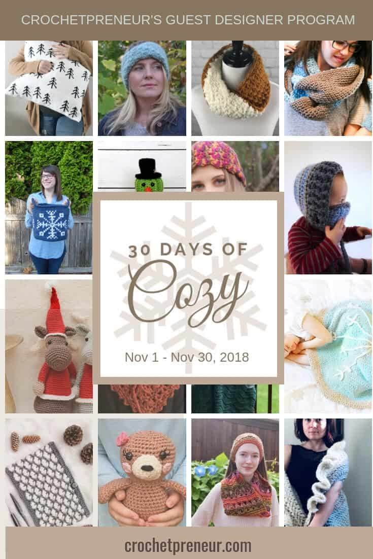 Get 30 Free Crochet Patterns in 30 Days from the 30 Days of Cozy: Crochetpreneur Guest Designer Program