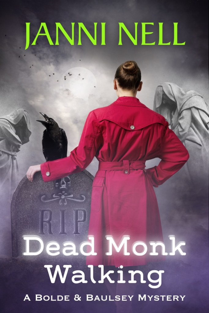 Dead Monk Walking by Janni Nell