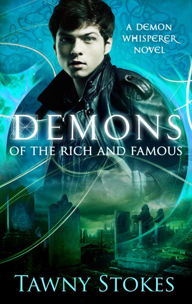 Demons of The Rich and Famous by Tawny Stokes