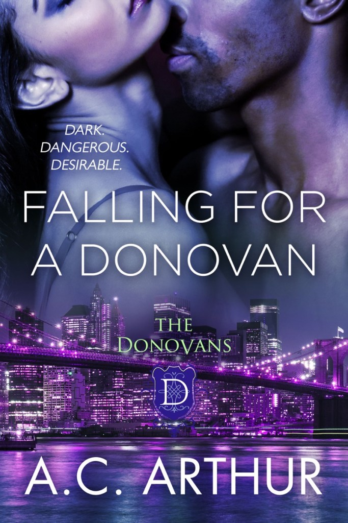 Falling for a Donovan by AC Arthur
