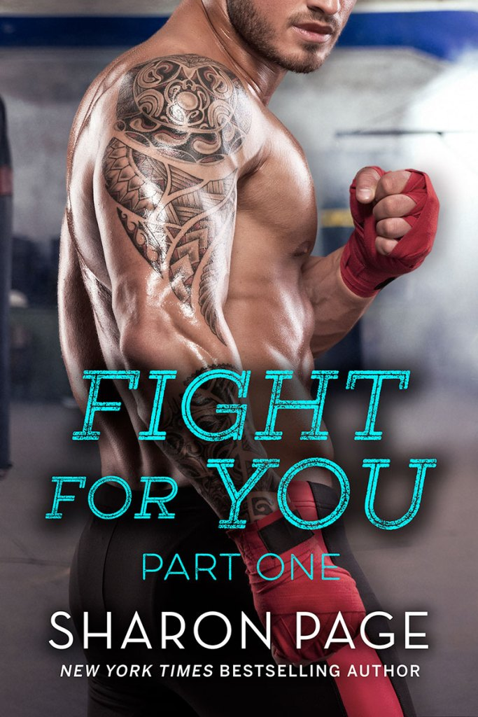 Fight For You Part One by Sharon Page
