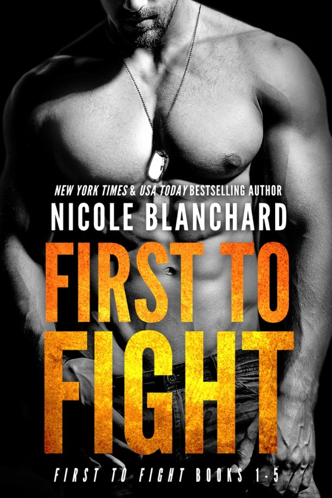 First To Fight by Nicole Blanchard