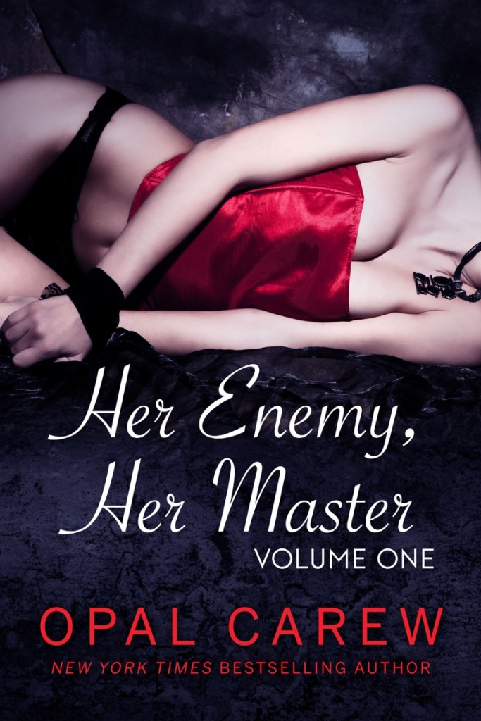 Her Enemy Her Master Volume One by Opal Carew