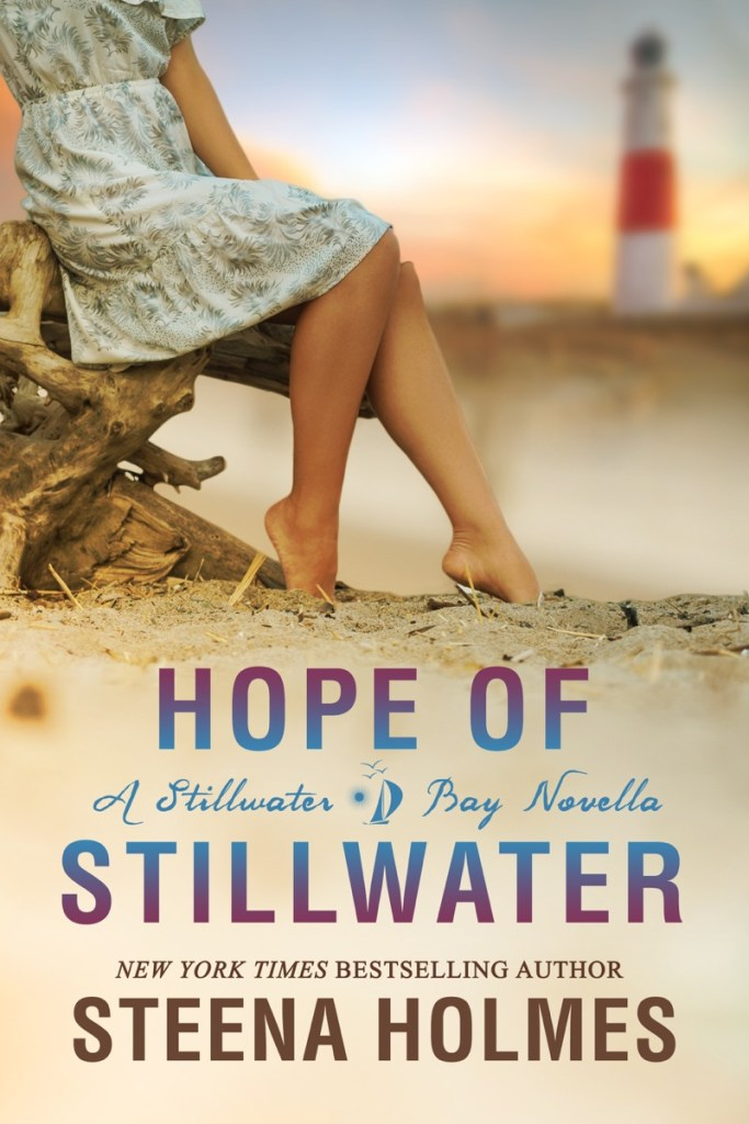 Hope of Stillwater by Steena Holmes