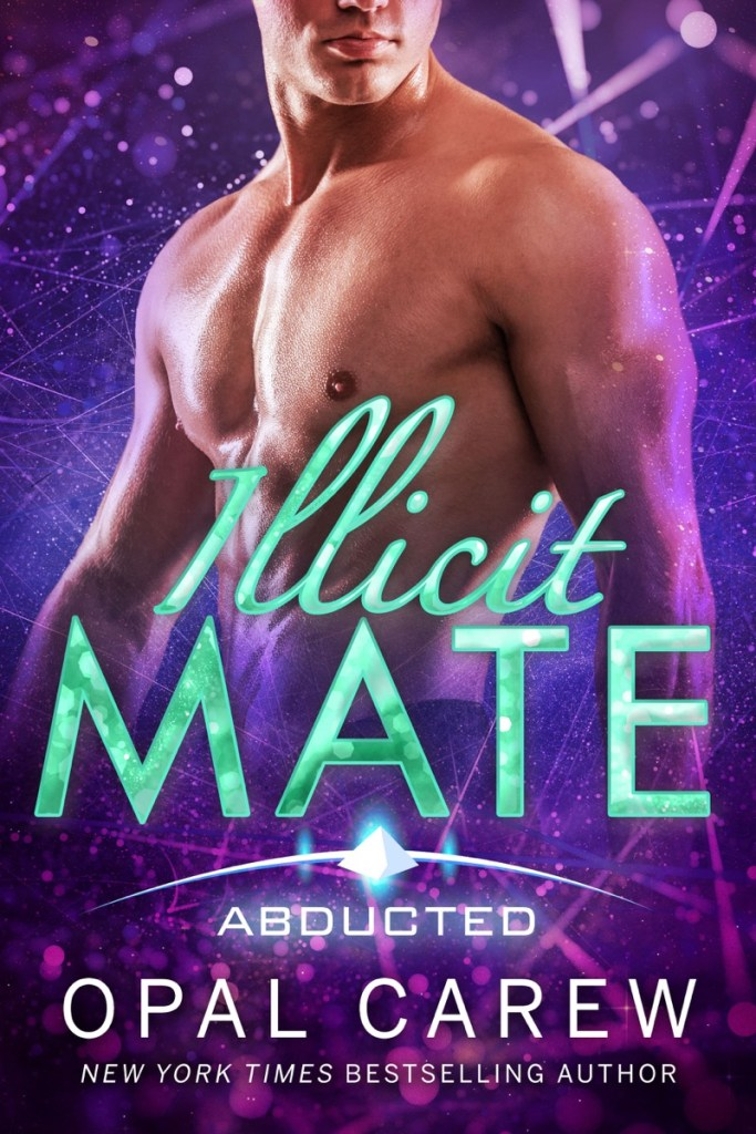 Illicit Mate by Opal Carew