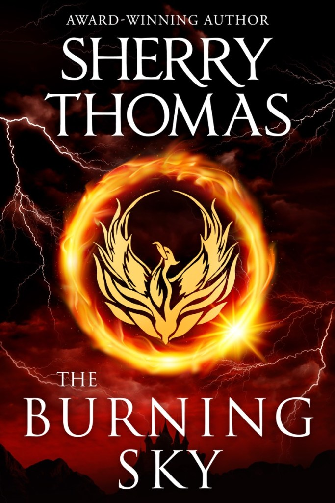 The Burning Sky by Sherry Thomas