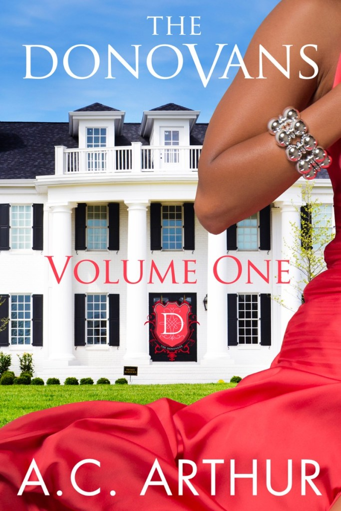 The Donovans Volume One by AC Arthur