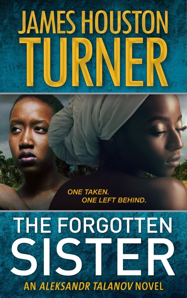 The Forgotten Sister by James Houston Turner