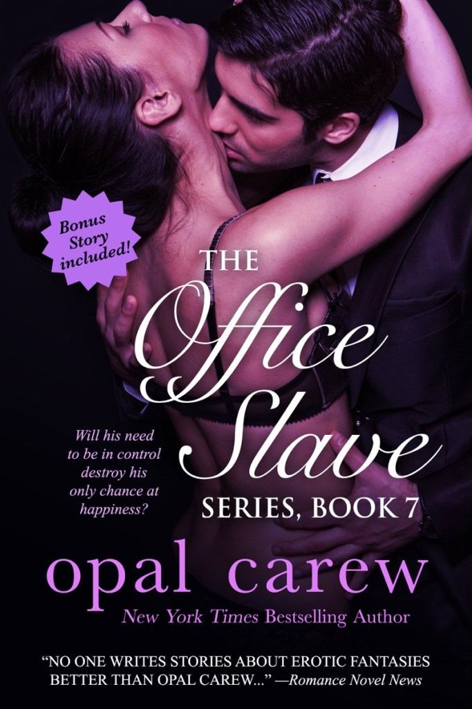 The Office Slave Book Seven by Opal Carew