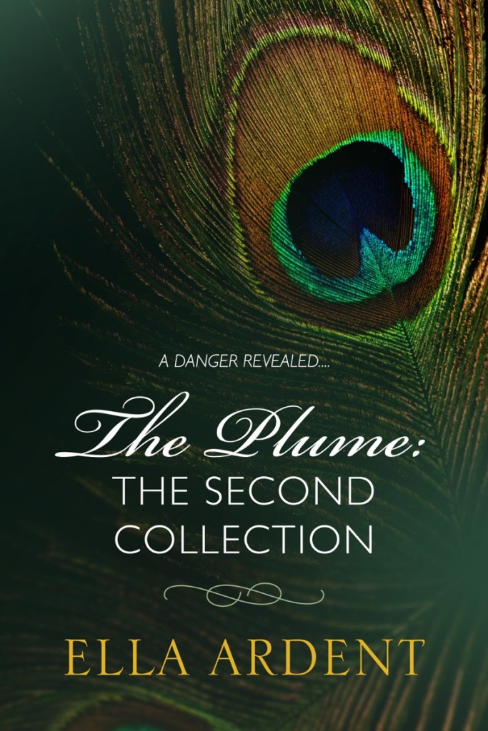 The Plume: The Second Collection by Ella Ardent