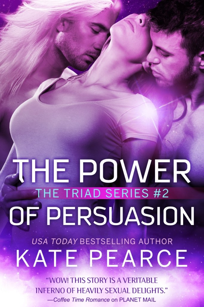 The Power of Persuasion by Kate Pearce
