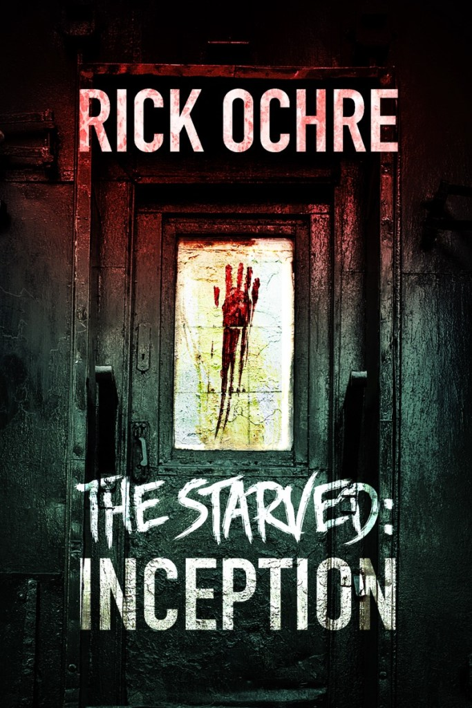The Starved: Inception by Rock Ochre
