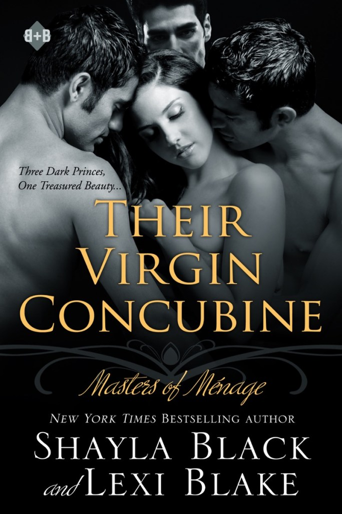 Their Virgin Concubine by Shayla Black and Lexi Blake