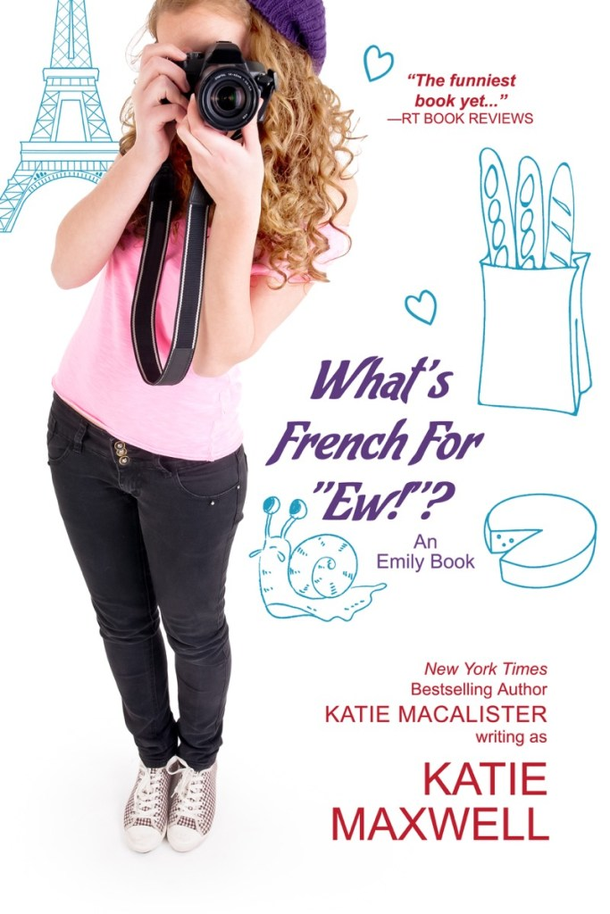What's French for 'Ew'? by Katie MacAlister