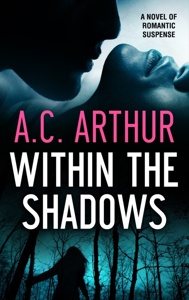Within the Shadows by AC Arthur