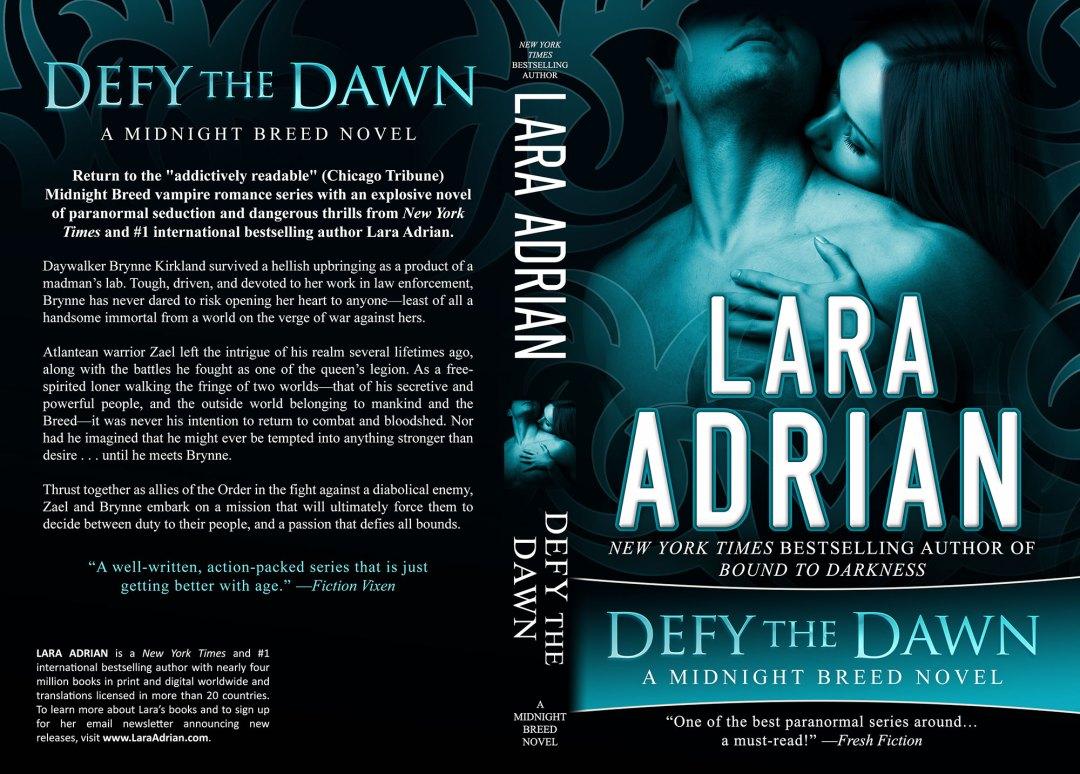 Defy the Dawn by Lara Adrian (Print Coverflat)