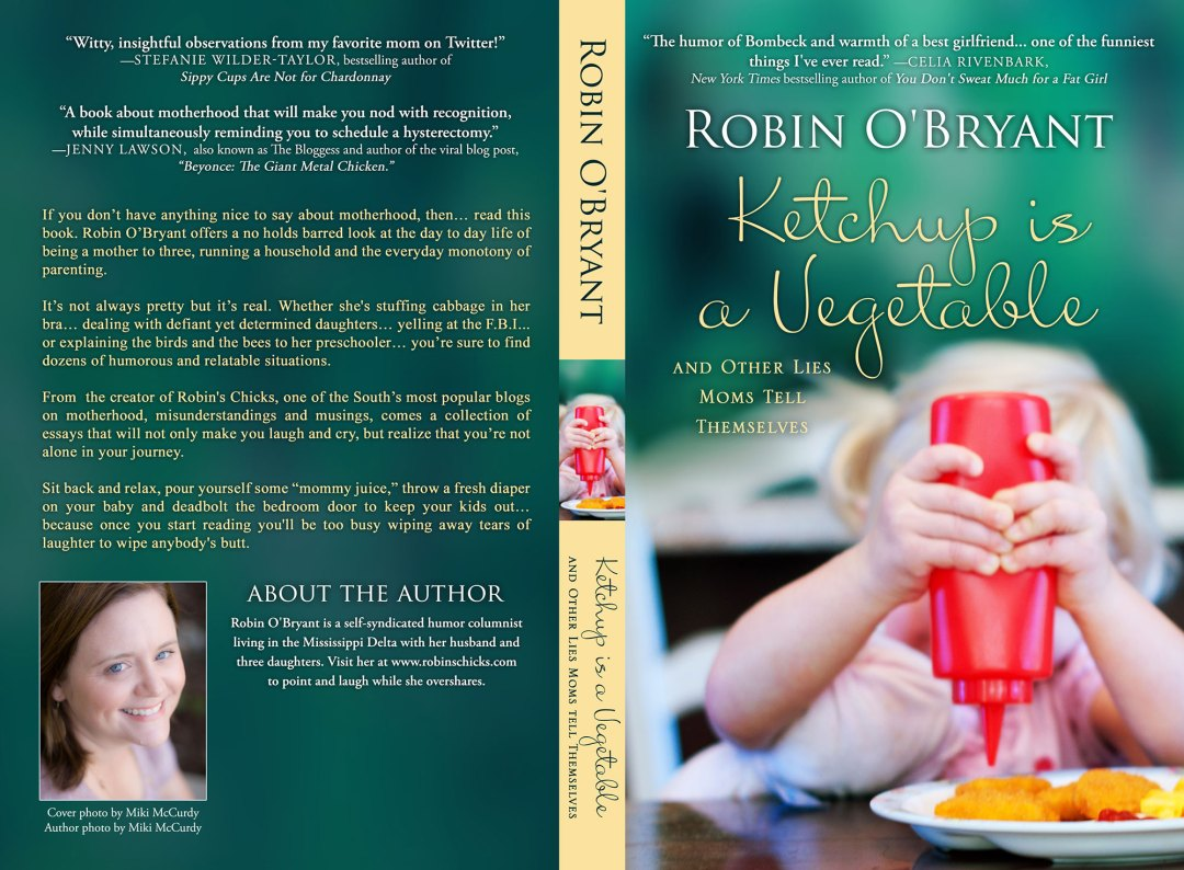 Ketchup is a Vegetable by Robin O'Bryant (Print Coverflat)