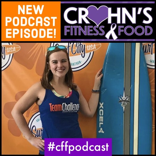 Crohn's Fitness Food Podcast with Carrie Combs