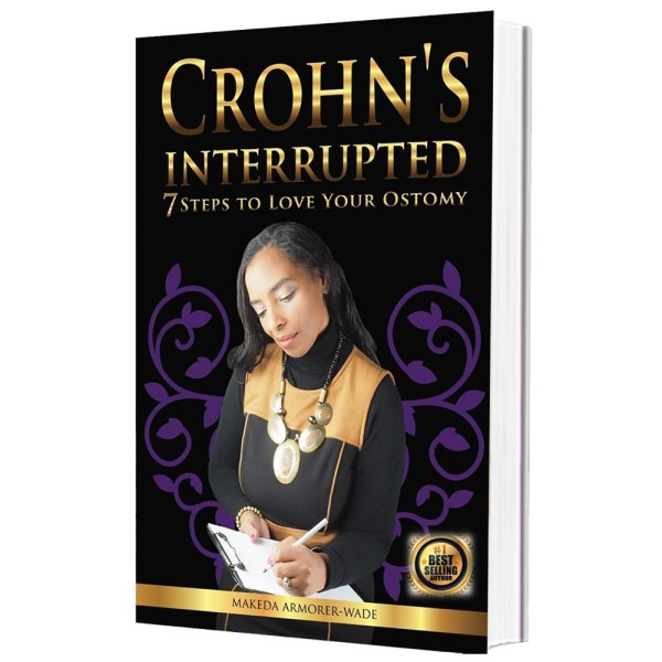 Crohn's Interrupted: 7 Steps to Love Your Ostomy