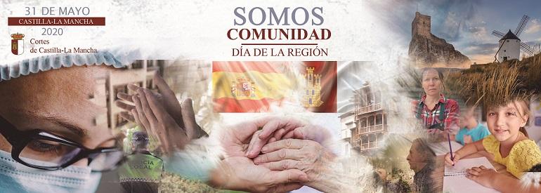 Día de la Región. Somos Comunidad. 31 de Mayo, 2020 - Castilla La Mancha