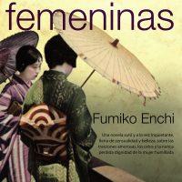 La capacidad de sugestión de Fumiko Enchi (Los años de espera y Máscaras femeninas)