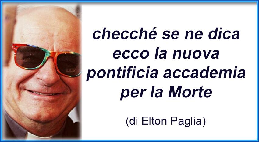Elton Paglia, presidente della pontificia accademia per la morte