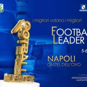 Napoli capitale del calcio con la V edizione di Football Leader