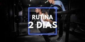 rutina-2-dias
