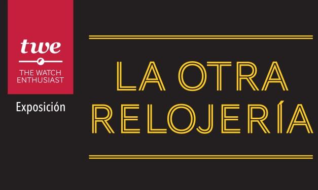 "Expo TWE ""La Otra Relojeria"""