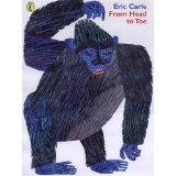 Eric carle - from head to toe