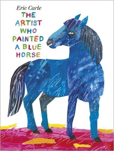 Eric carle - the artist who painted a blue horse