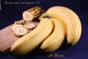 Recette autour d'un ingrédient # 13 Défi banane