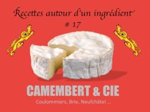 recettes autour d'un ingrédient 17 camembert-et-cie