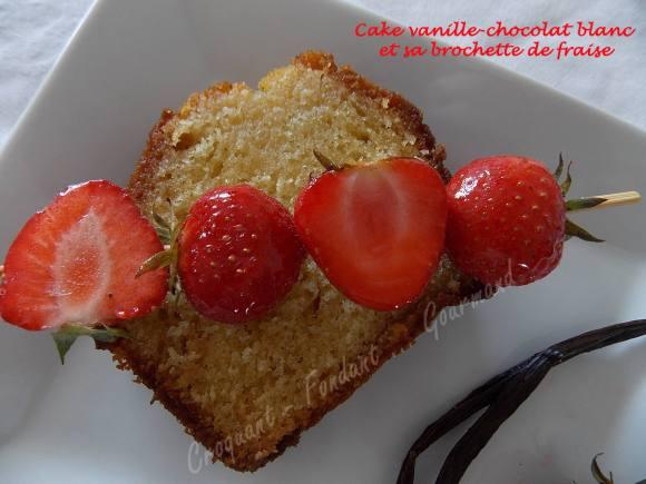 Cake vanille-chocolat blanc et sa brochette de fraise DSCN4455