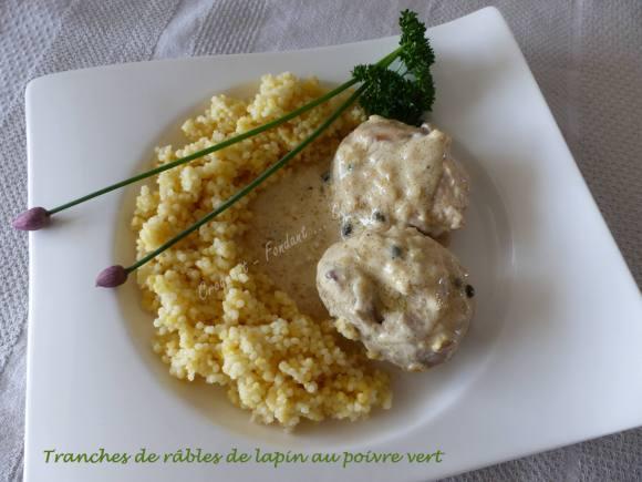 Tranches de râbles de lapin aux poivre vert P1030187