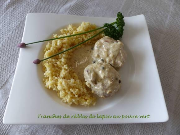 Tranches de râbles de lapin aux poivre vert P1030189