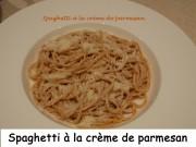 Spaghetti à la crème de parmesan Index DSCN0603